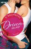 Driven - Geliebt