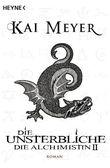 Die Unsterbliche - Die Alchimistin II