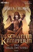 Die Schattenkämpferin - Das Siegel des Todes