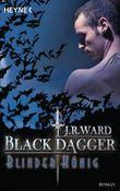 Black Dagger - Blinder König