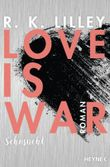 Love is War - Sehnsucht