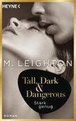 Tall, Dark & Dangerous