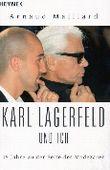 Karl Lagerfeld und ich