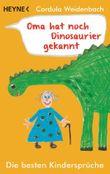 Oma hat noch Dinosaurier gekannt