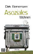 Asoziales Wohnen