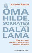 Oma Hilde, Sokrates und der Dalai Lama