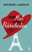 Der Hut des Präsidenten