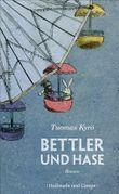 Bettler und Hase: Roman