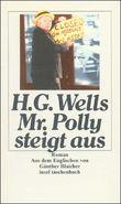 Mr. Polly steigt aus
