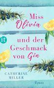 Miss Olivia und der Geschmack von Gin