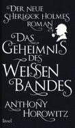 Das Geheimnis des weißen Bandes: Ein Sherlock-Holmes-Roman (insel taschenbuch)