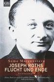 Joseph Roths Flucht und Ende