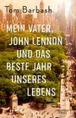 Mein Vater, John Lennon und das beste Jahr unseres Lebens