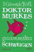 Dr. Murkes gesammeltes Schweigen: Satiren