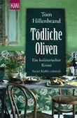 Tödliche Oliven: Ein kulinarischer Krimi