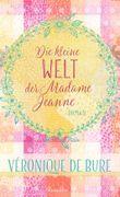 Die kleine Welt der Madame Jeanne