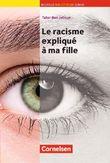 Bibliothèque Junior / Le racisme expliqué à ma fille