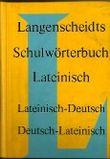 Langenscheidts Schulwörterbuch Lateinisch