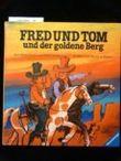 Fred und Tom und der goldene Berg