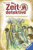 Die Zeitdetektive - Geheimnis um Tutanchamun