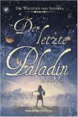 Die Wächter von Astaria - Der letzte Paladin