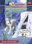 Ein Fall für Schnüff & Schnief: Das Geisterkonzert (Leserabe - 1. Lesestufe)