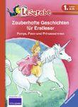 Zauberhafte Geschichten für Erstleser - Ponys, Feen und Prinzessinnen