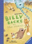 Billy Backe: Billy Backe und Mini Murmel