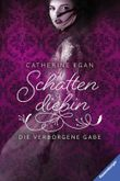 Schattendiebin – Die verborgene Gabe