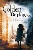 Golden Darkness - Stadt aus Licht & Schatten