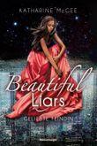 Beautiful Liars - Geliebte Feindin