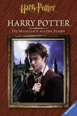 Harry Potter™. Die Highlights aus den Filmen. Harry Potter™