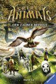 Spirit Animals - Der Zauber befreit