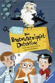 Die Bratwurstzipfel-Detektive und das Geheimnis des Rollkoffers