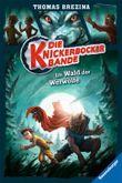 Die Knickerbocker-Bande: Im Wald der Werwölfe