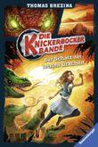 Die Knickerbocker-Bande, Band 10: Der Schatz der letzten Drachen