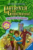 Labyrinth der Geheimnisse - Das Spektakel des Schreckens