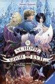 The School for Good and Evil, Band 2: Eine Welt ohne Prinzen (The School for Good & Evil)