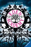 Eden Academy. Du kannst dich nicht verstecken