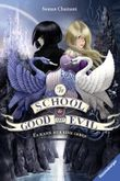 The School for Good and Evil, Band 1: Es kann nur eine geben