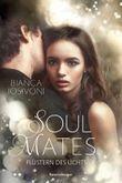 Soul Mates - Flüstern des Lichts