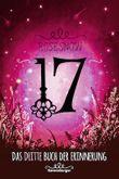 17, Das dritte Buch der Erinnerung