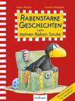 Der kleine Rabe Socke: Rabenstarke Geschichten vom kleinen Raben Socke