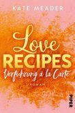 Love Recipes – Verführung à la carte