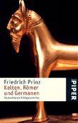 Kelten, Römer und Germanen