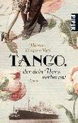 Tango, der dein Herz verbrennt