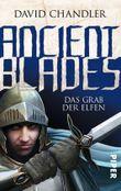 Ancient Blades - Das Grab der Elfen