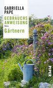 Gebrauchsanweisung fürs Gärtnern