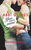 You were Mine - Unvergessen