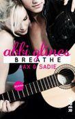 Breathe - Jax und Sadie